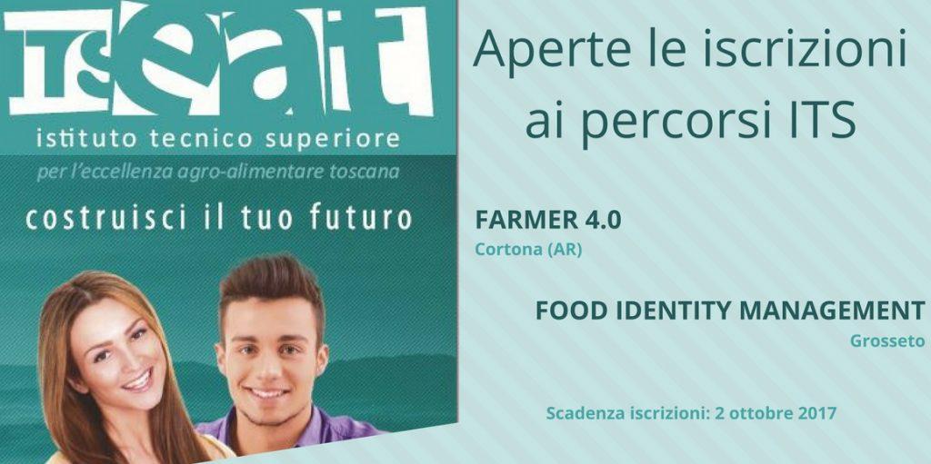 Aperte le iscrizioni ai corsi biennali 2017/2019 ITS EAT : Farmer 4.0 a Cortona (AR) e Food Identity Management a Grosseto. Scadenza iscrizioni: 2 ottobre 2017