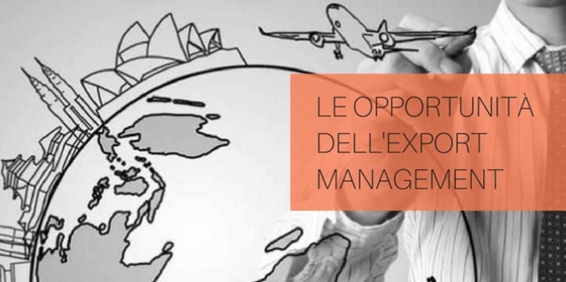 Le opportunità dell'Export Management